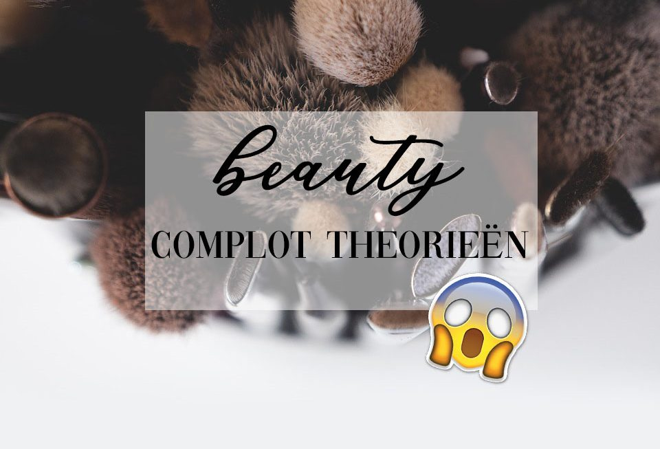 beauty complot theorieën