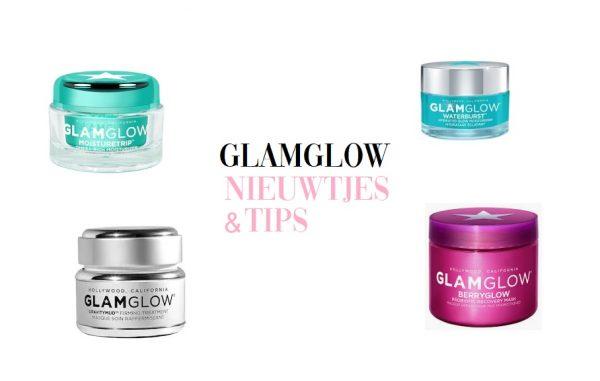 Nieuwe GlamGlow skincare producten & hoe je die goedkoper kan proberen!